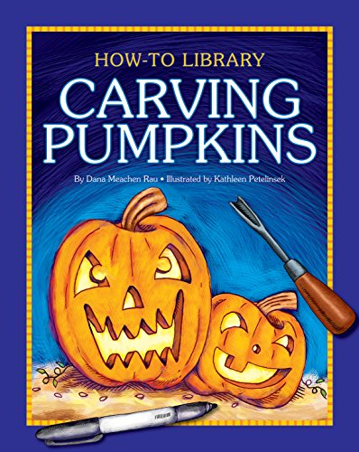 Carving Pumpkins (How-To Library) (English Edition) (Grad Halloween-kunst 4)