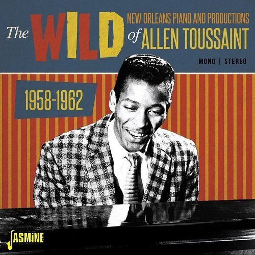 the-wild-new-orleans-piano-and-productions-of-allen-toussaint-1958-1962