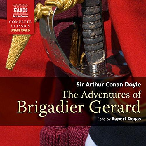 The Adventures of Brigadier Gerard  Audiolibri