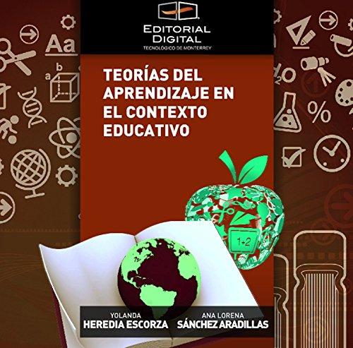 Teorías del aprendizaje en el contexto educativo por Yolanda Heredia Escorza