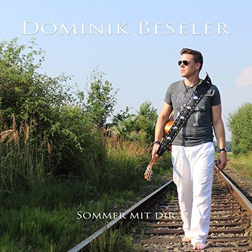 Dominik Beseler - Sommer mit dir