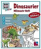 Mitmach-Heft Dinosaurier: Dino-Rätsel, Sticker, Ausmalseiten, Erstlesegeschichte - Monika Ehrenreich