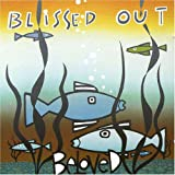 Songtexte von The Beloved - Blissed Out