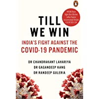Till We Win: India's Fight Against The Covid-19 Pandemic