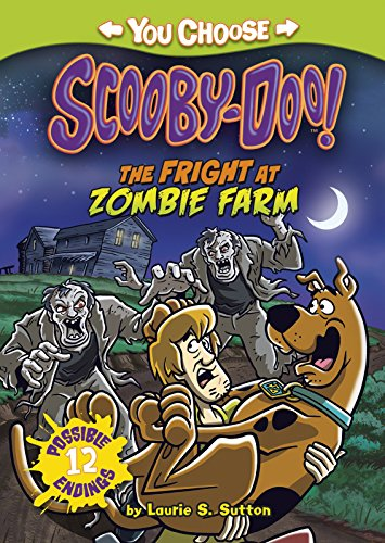 Scooby Doo: The Fright at Zombie Farm (Warner Brothers: You Choose Stories: Scooby-Doo)