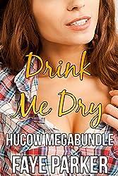 Drink Me Dry (HuCow Megabundle)
