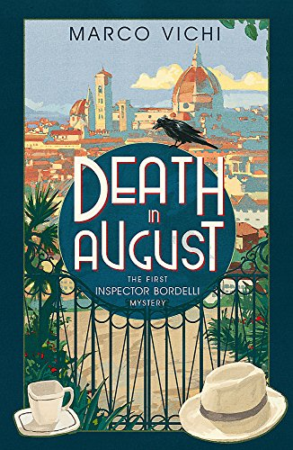 Death in August: Book One (Inspector Bordelli) por Marco Vichi