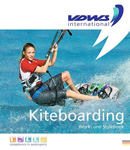 Kiteboarding: Work- und Stylebook