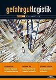 Gefahrgut-Logistik 2015: Transport und Lagerung gefährlicher Güter