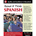 Read And Think Spanish (Book): Learn the Language and Discover the Culture of the Spanish-Speaking World Through Reading