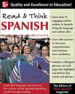 Read And Think Spanish (Book): Learn the Language and Discover the Culture of the Spanish-Speaking World Through Reading by [The Editors of Think Spanish]