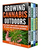 Cannabis: Growing Cannabis Indoors And Outdoors 4 Books BONUS Bundle Set: The Ultimate Simple Guide To Producing Top-Grade Dank Medical Marijuana Cannabis Marijuana bible, Growing weed Book 1