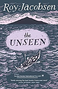 The Unseen: SHORTLISTED FOR THE MAN BOOKER INTERNATIONAL PRIZE 2017 from MacLehose Press