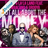 Not All About the Money (Radio Edit)