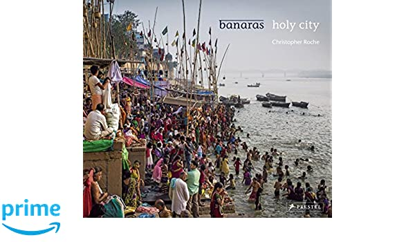 Buy Banaras: Holy City Book Online at Low Prices in India | Banaras