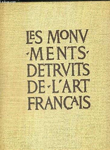 Histoire du Vandalisme : Les Monuments Détruits de l'Art Français - 2 volumes