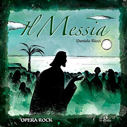 Il Messia (Opera Rock) [feat. ...