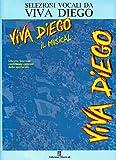 Viva Diego, il musical, selezioni musicali, Tato Russo