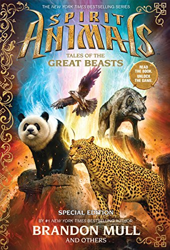 Spirit Animals: Tales of the Great Beasts: Special Edition