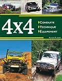 4x4 : Conduite, technique, équipement