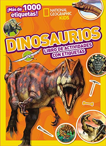 Dinosaurios: Mi Mejor Coleccion de Etiquetas (National Geographic Kids) por Thomas Nelson