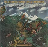 The Atlantic Family Live At Montreux