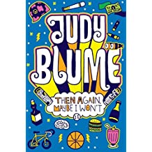 Then Again, Maybe I Won't by Judy Blume (2011-11-04)