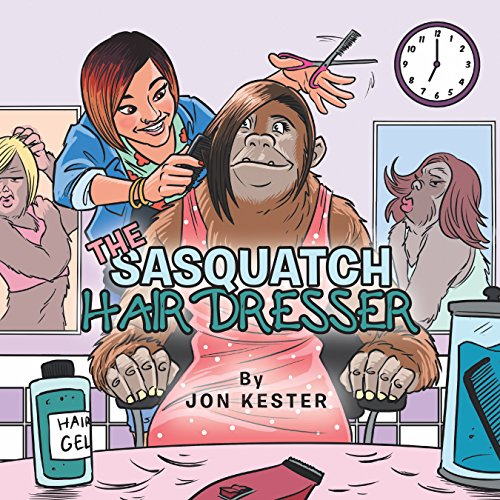 The Sasquatch Hairdresser por Jon Kester