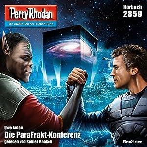 Uwe Anton - Die ParaFrakt-Konferenz (Perry Rhodan 2859)