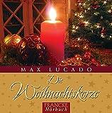Die Weihnachtskerze - Das Hörbuch