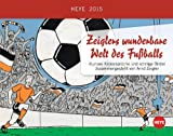 Zeiglers wunderbare Welt des Fußballs Tagesabreißkalender 2015