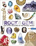 The Rock and Gem Book: ...And Other Treasures of the Natural World