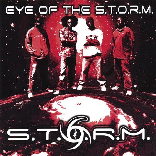 Eye of the S.T.O.R.M. by S.T.O.R.M. (2007-12-04)