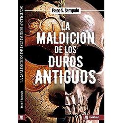 La maldición de los duros antiguos: Misterio y suspense. Thriller psicológico en español.