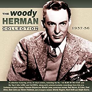 The Woody Herman Collection 1937-56