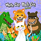 Children's books: WHITE CAT BLACK CAT - 3