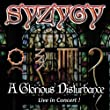 A Glorious Disturbance (Live in Concert!)