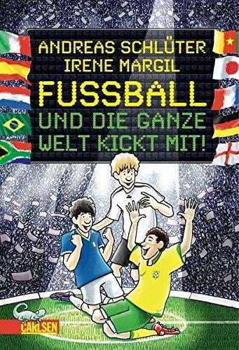 Fußball und die ganze Welt kickt mit! Deutschen Fußball