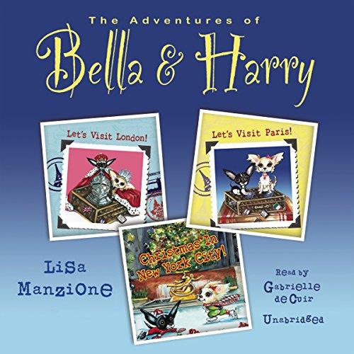The Adventures of Bella & Harry, Vol. One  Audiolibri