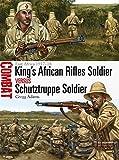 King's African Rifles Soldier versus Schutztruppe Soldier: East Africa 1917-18...