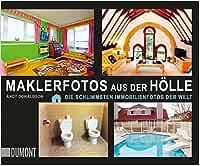 Maklerfotos aus der Hölle: Die schlimmsten Immobilienfotos der Welt