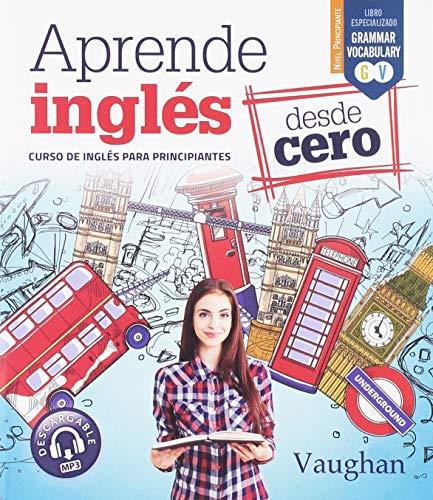 Aprende Inglés desde Cero: Curso Inglés principiantes