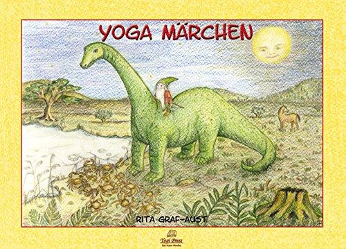 Yoga Märchen: von Rita Graf-Aust, mit Ausmalkarten.