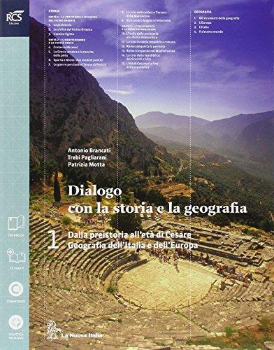 Dialogo con la storia e la geografia. Con atlante. Per le Scuole superiori. Con espansione online: 1