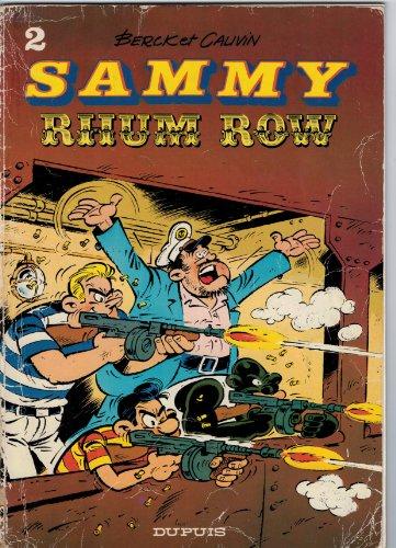 SAMMY N°2 : RHUM ROW