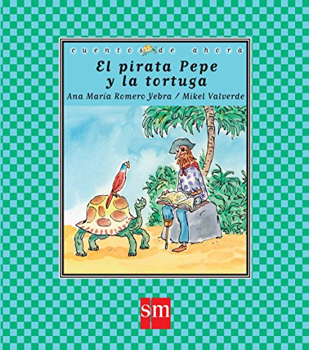 Portada del libro El pirata Pepe y la tortuga (Cuentos de ahora)