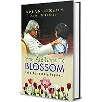 YOU ARE BORN TO BLOSSOM (PB)