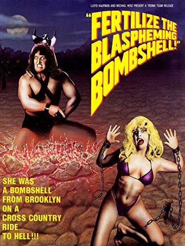 Image of Fertilize the Blaspheming Bombshell