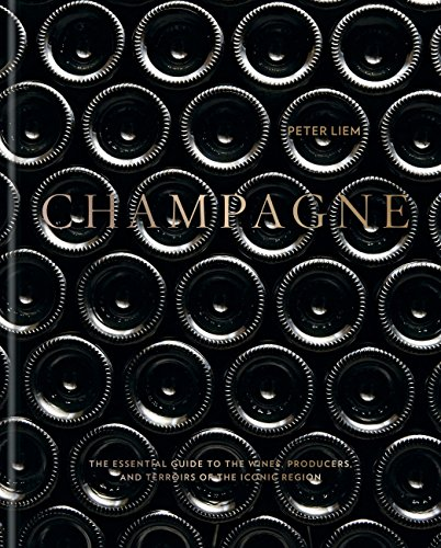 Champagne: The essential guide to the wines, producers, and terroirs of the iconic region (English Edition) -