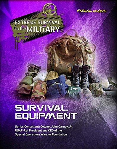 Survival Equipment (Extreme Survival in the Military) Descargar Epub Gratis